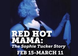 RED HOT MAMA: THE SOPHIE TUCKER STORY @ Seven Angels Theatre